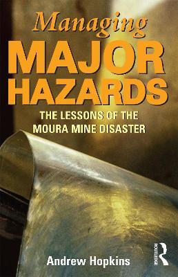 Managing Major Hazards by Andrew Hopkins
