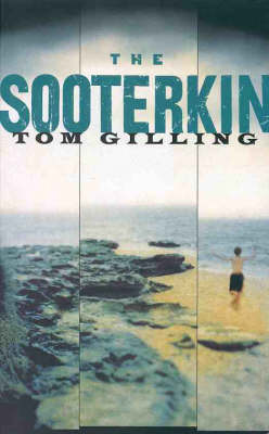 The Sooterkin by Tom Gilling