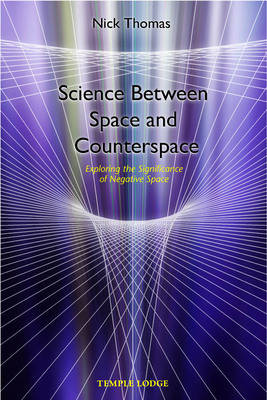 Science Between Space and Counterspace by Nick Thomas