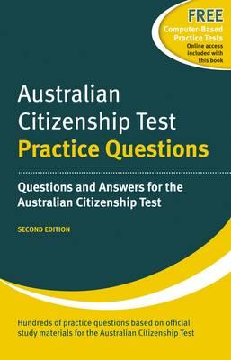Australian Citizenship Test: Practice Questions by Henry Dillon