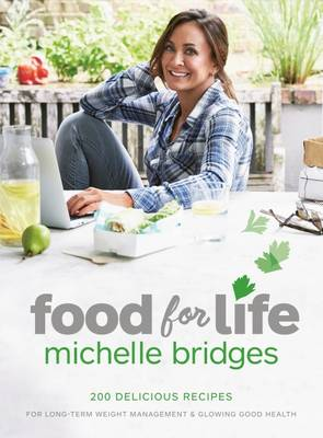 Food For Life by Michelle Bridges