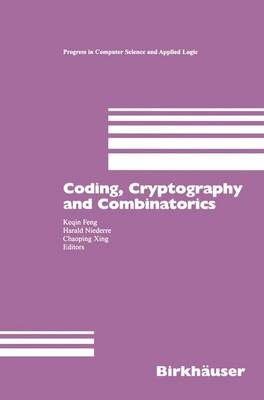 Coding, Cryptography and Combinatorics by Keqin Feng
