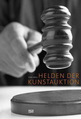 Helden der Kunstauktion (German Edition) by Ursula Bode