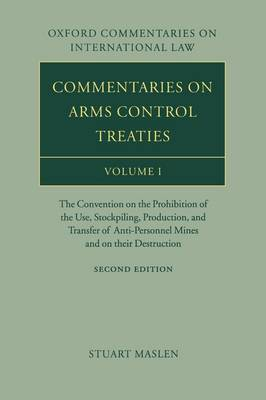 Commentaries on Arms Control Treaties Volume 1 by Stuart Maslen