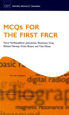MCQs for the First FRCR by Varut Vardhanabhuti