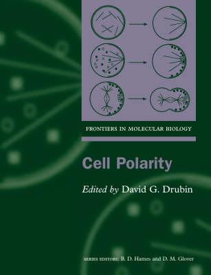 Cell Polarity by David Drubin