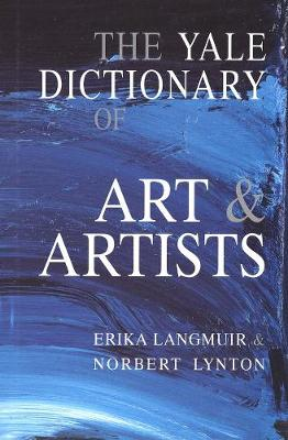 Yale Dictionary of Art and Artists book