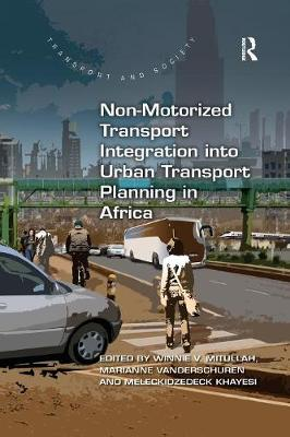 Non-Motorized Transport Integration into Urban Transport Planning in Africa book