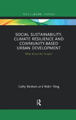 Social Sustainability, Climate Resilience and Community-Based Urban Development: What About the People? book