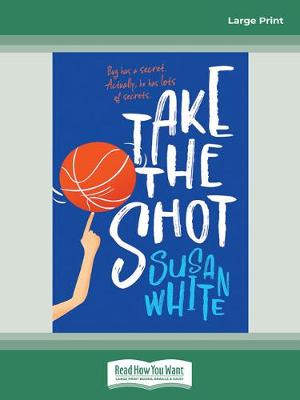 Take the Shot by Susan White