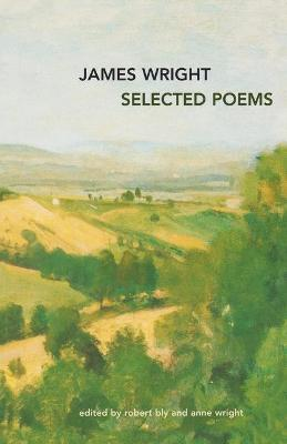 Selected Poems by James Wright