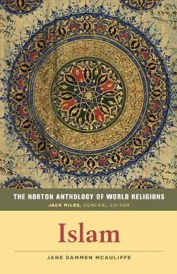 The Norton Anthology of World Religions by Jane Dammen McAuliffe