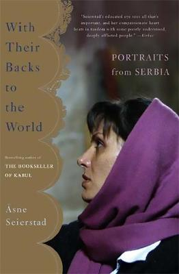 With Their Backs to the World by Asne Seierstad