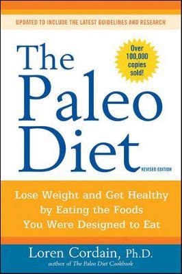 The Paleo Diet by Loren Cordain