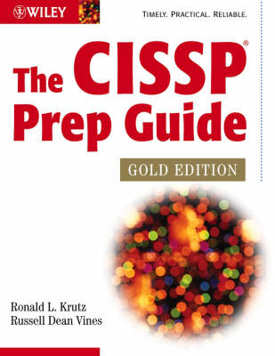 The CISSP Prep Guide by Russell Dean Vines