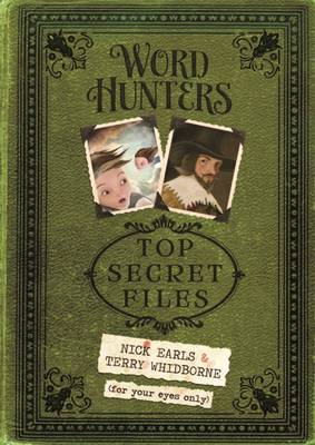 Word Hunters: Top Secret Files by Nick Earls