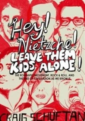Hey, Nietzsche! Leave them kids alone book