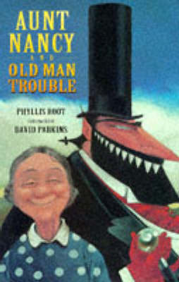 Aunt Nancy And Old Man Trouble by David Parkins
