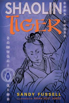 Shaolin Tiger by Sandy Fussell