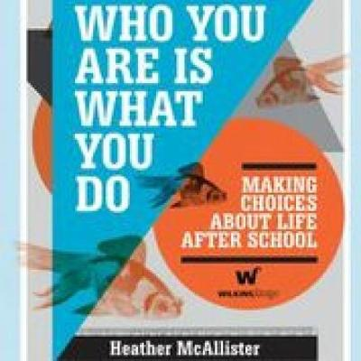Who You Are is What You Do by Heather McAllister