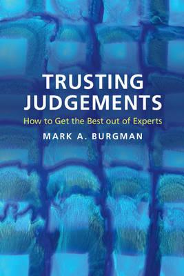 Trusting Judgements by Mark A. Burgman