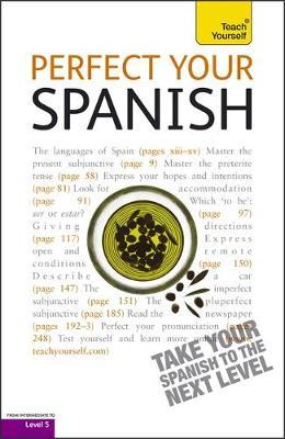 Teach Yourself Perfect Your Spanish by Juan Kattan-Ibarra
