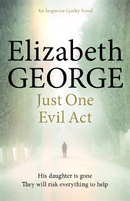Just One Evil Act by Elizabeth George