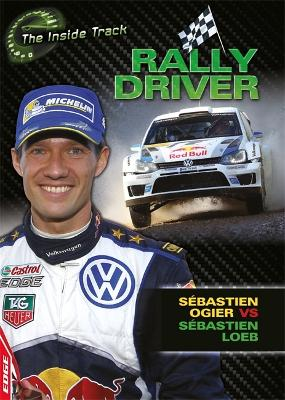 EDGE: The Inside Track: Rally Driver - Sebastien Ogier vs Sebastien Loeb book