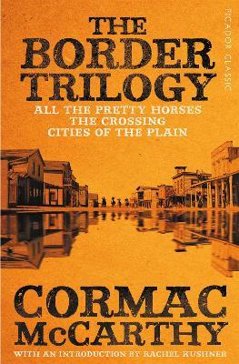 Border Trilogy by Cormac McCarthy