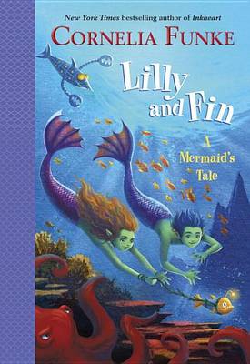 Lilly and Fin by Cornelia Funke