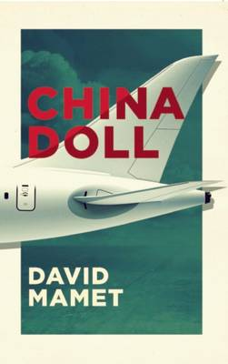 China Doll (TCG Edition) by David Mamet