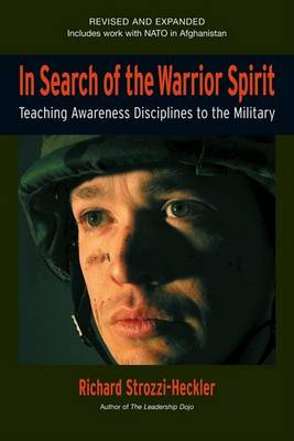 In Search Of The Warrior Spirit, Fourth Edition book