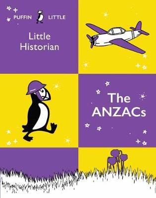 Puffin Little Historian: The Anzacs book