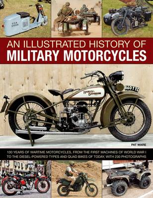Illustrated History of Military Motorcycles by Pat Ware