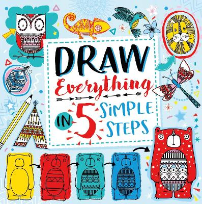 Draw Everything in 5 Simple Steps by Beth Gunnell