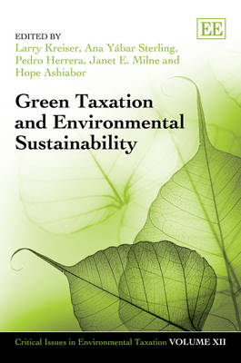 Green Taxation and Environmental Sustainability by Larry Kreiser