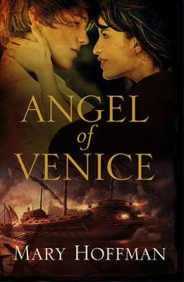 The Angel Of Venice by Mary Hoffman