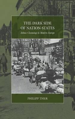 Dark Side of Nation-States by Philipp Ther