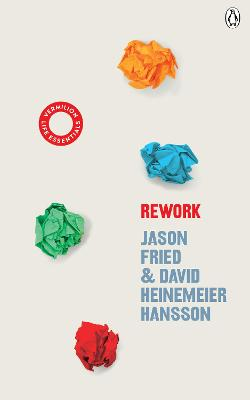 ReWork: (Vermilion Life Essentials) by David Heinemeier Hansson
