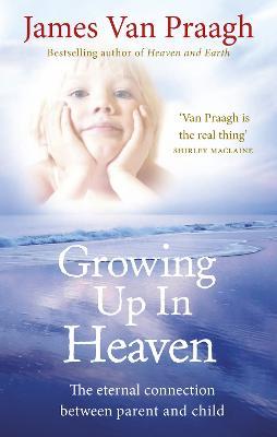 Growing Up in Heaven book