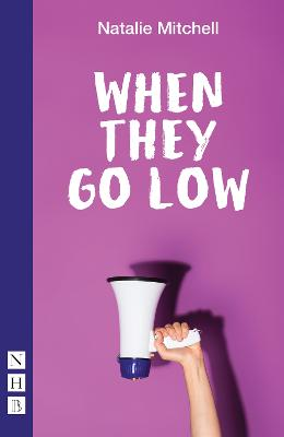 When They Go Low by Natalie Mitchell