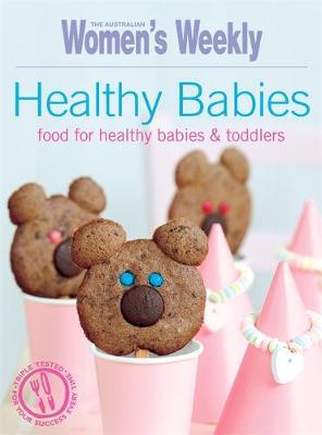Healthy Babies by The Australian Women's Weekly