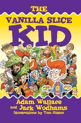 The Vanilla Slice Kid by Adam Wallace