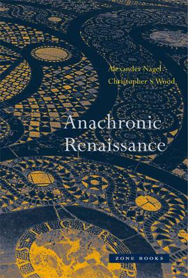 Anachronic Renaissance by Christopher S. Wood