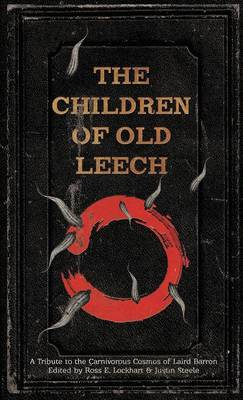 The Children of Old Leech by Ross E Lockhart