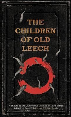 The Children of Old Leech by Ross E Lockhart