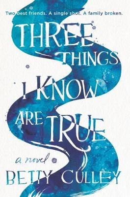 Three Things I Know Are True book