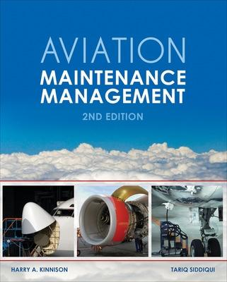 Aviation Maintenance Management, Second Edition by Harry A. Kinnison
