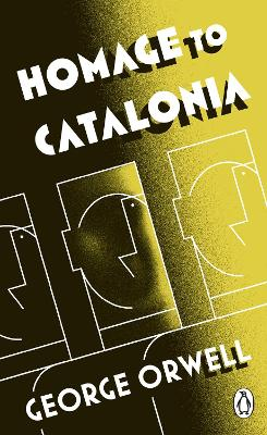Homage to Catalonia by George Orwell