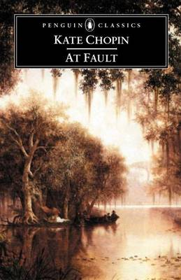 At Fault by Kate Chopin